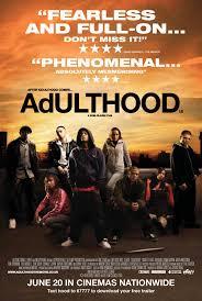 Adulthood - Directed by: Noel Clark