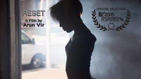 Reset - Directed by Arun Vir