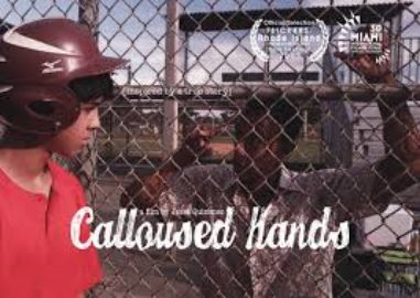 Calloused Hands - Directed by Jesse Quinones